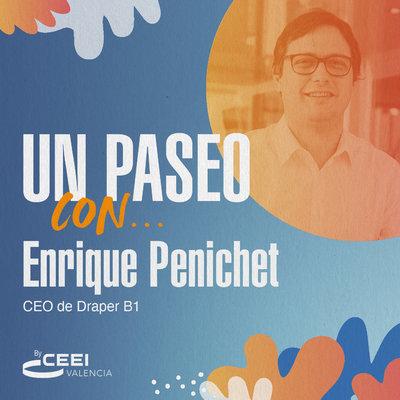 Enrique Penichet, CEO de Draper B1