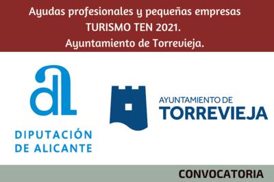 Ayudas profesionales y pequeñas empresas TURISMO TEN 2021. Ayuntamiento de Torrevieja.