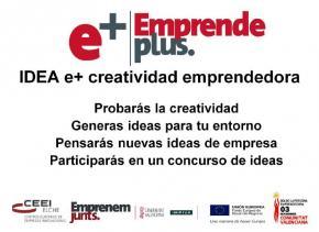 Idea +  Creatividad emprendedora #