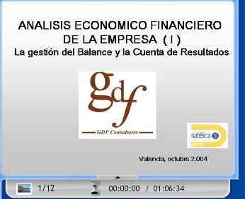 AN�LISIS ECON�MICO FINANCIERO DE LA EMPRESA. La gesti�n del Balance y Cuenta de Resultados (Introducci�n).