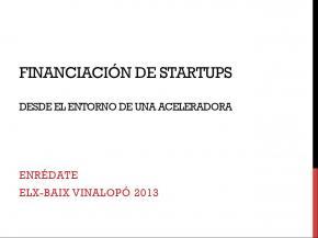 Financiación de Startups DESDE EL ENTORNO DE UNA ACELERADORA