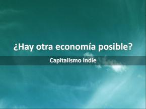 ¿Hay otra economía posible?