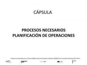 Procesos necesarios - Planificación de operaciones