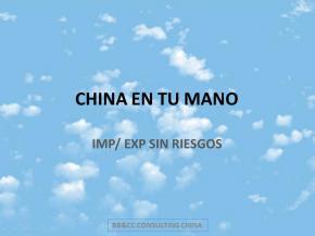 China en tu mano. IMP/EXP sin riesgos.