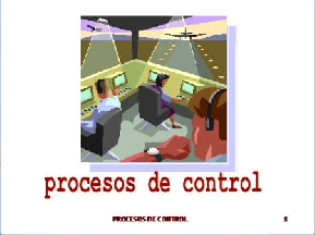 PROCESOS DE CONTROL
