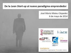 De la Lean Start-up al nuevo paradigma emprendedor