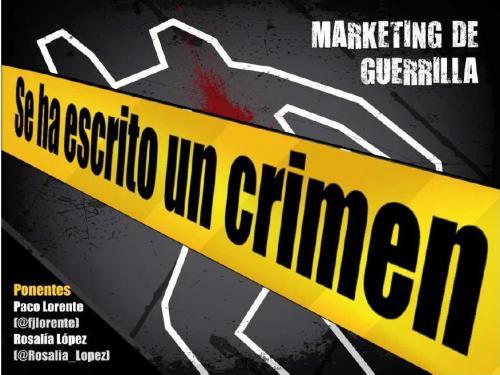 Marketing de guerrillas. Efectividad sin grandes presupuestos