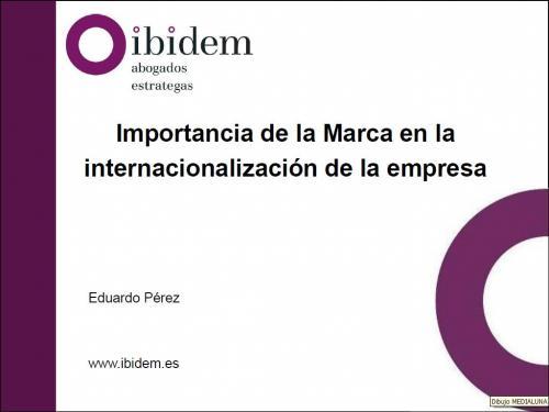 Importancia de la Marca en la internacionalización de la empresa.