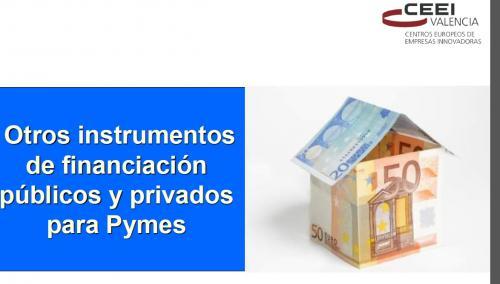 Otros instrumentos de financiación privados y públicos (CDTI, ENISA, …)