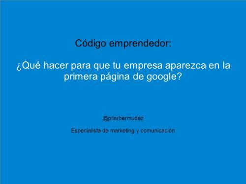 ¿Qué hacer para que tu empresa aparezca en la primera página de google?