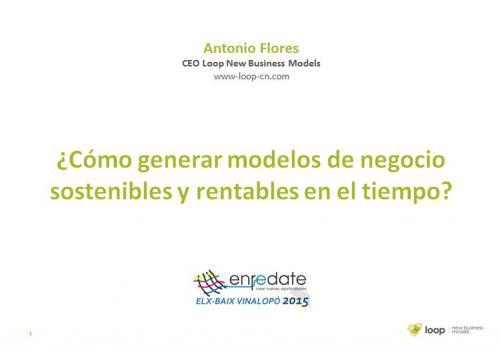Cómo generar modelos de negocio rentables y sostenibles en el tiempo