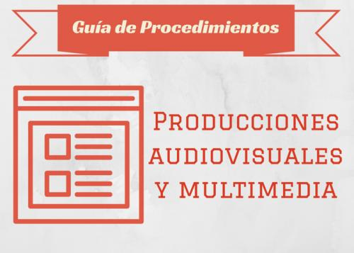 Guía Proc. Producciones audiovisuales y multimedia