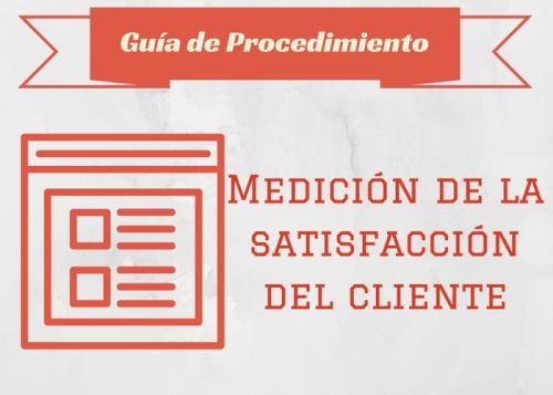 Guía Proc. Medición de la satisfacción del cliente #