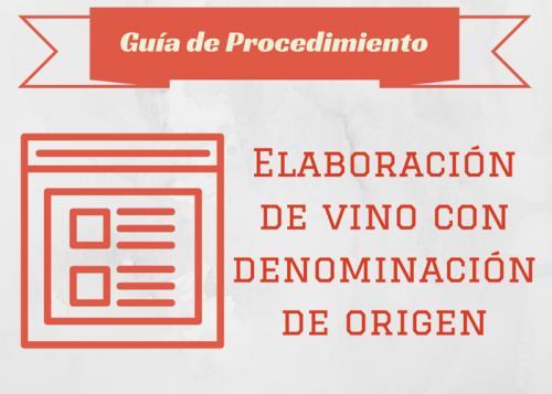 Guía Proc. Elaboración de vino con Denominación de Origen