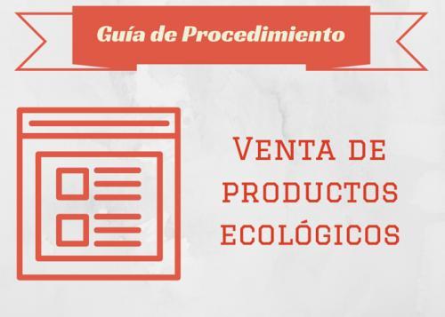 Guía Proc. Venta de productos ecológicos