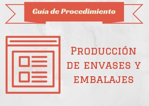 Guia proc. Producción de envases y embalajes.