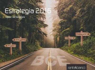 Estrategia 2016 (Renta 4 Banco)