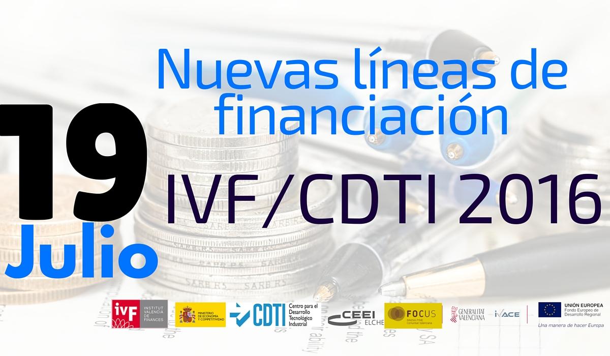 Ma�ana martes recuerda : Jornada nuevas l�neas de financiaci�n IVF/CDTI 2016