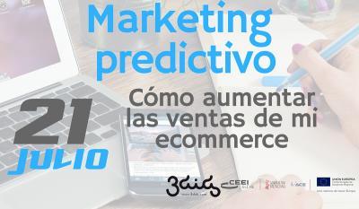 Jornada Marketing Predictivo: C�mo aumentar las ventas de mi ecommerce