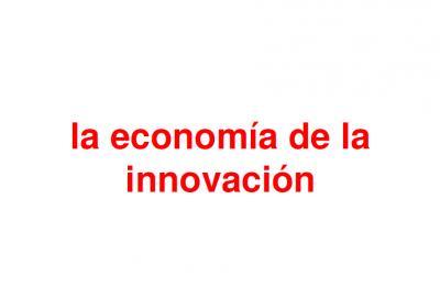 La economía de la innovación