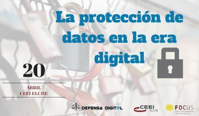 La protección de datos en la era digital