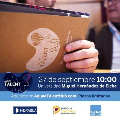 Aquae Talent Hub es una plataforma de impulso a nuevas ideas, un lugar de encuentro donde compartir conocimiento y potenciar el talento