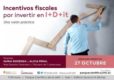 El objetivo de esta jornada es abordar los últimos incentivos legales en materia de I+D+i de una forma general, sencilla y práctica