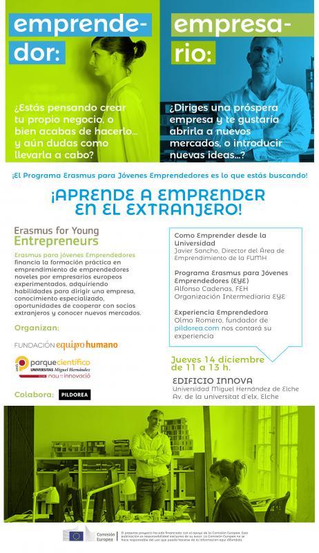 Durante la jornada se darán a conocer esta iniciativa dirigida al emprendimiento en el extranjero y a empresas dispuestas a introducir nuevas ideas a través de la colaboración de emprendedores Erasmus