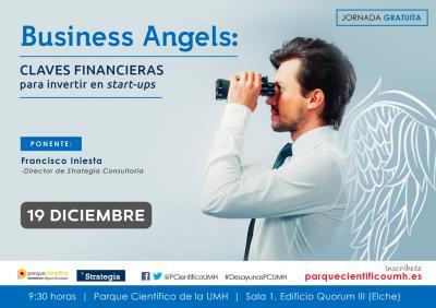 Entre otras claves, se darán a conocer los aspectos más valorados por los Business Angels a la hora de realizar inversiones