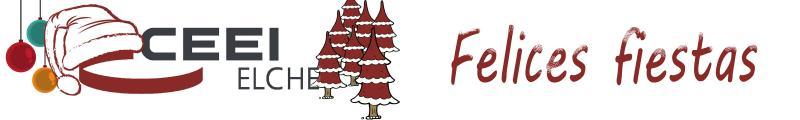 El equipo de CEEI Elche os desea una Feliz Navidad y un Próspero Año Nuevo 2018!!!