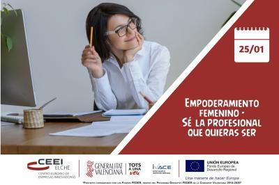 Empoderamiento Femenino - Sé la profesional que quieras ser