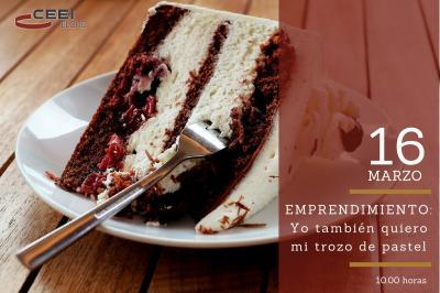 Emprendimiento: yo también quiero mi trozo de pastel