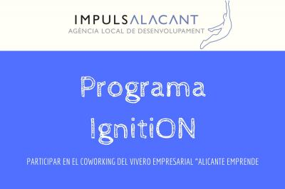 Participa en el Programa IgnitiON de Impulsa Alicante