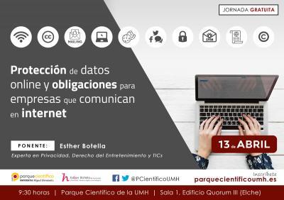 La experta en Privacidad, Derecho del entretenimiento y TICs Esther Botella responderá a todas las dudas sobre las obligaciones de las empresas en Internet