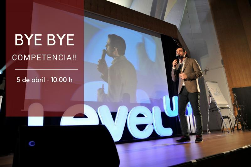 Recordatorio. ¡Te esperamos en la Jornada Bye Bye Competencia!