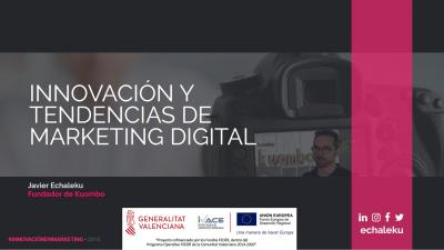 Innovación & Tendencias del marketing digital