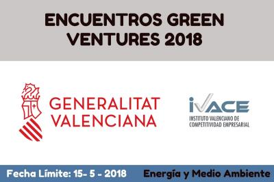 CONVOCATORIA ENCUENTROS GREEN VENTURES 2018