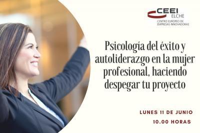 Psicología del éxito y autoliderazgo en la mujer profesional