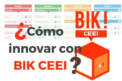 ¿Como innovar y aportar valor a tu producto o servicio con BIK CEEI?