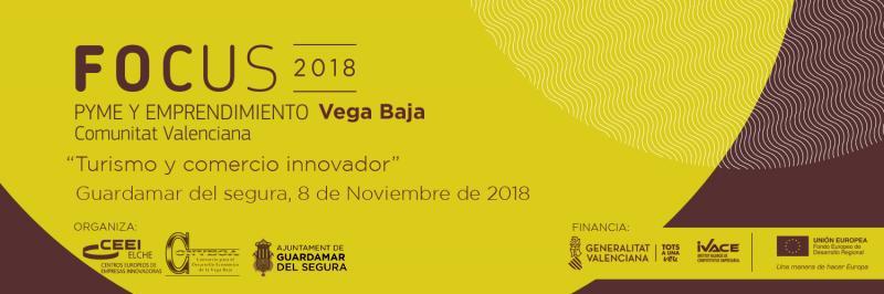 ¿Todavía no te has inscrito? #Focus Pyme y Emprendimiento Vega Baja te espera!!
