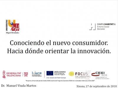 Conociendo el nuevo consumidor. Hacia dónde orientar la innovación.