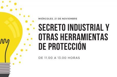 Secreto Industrial y otras herramientas de protección