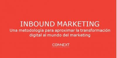 Inbound Marketing: Metodología para aproximar la transformación digital a la empresa