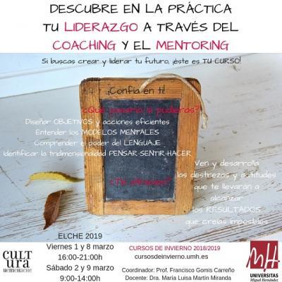 Descobreix en la pràctica el teu lideratge per mitjà del Coaching i el Mentoring. III Edic