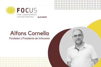 La ponencia del experto en Innovación, Alfons Cornella, cerrará el próximo Focus Alicante