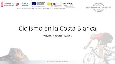 Ciclismo en la Costa Blanca. Valores y oportunidades