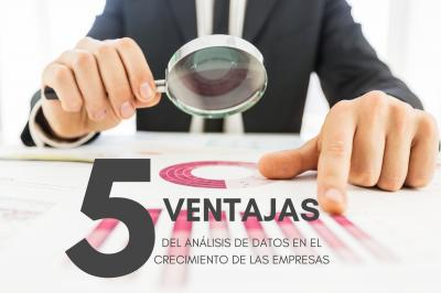 5 aspectos que argumentan el valor de los datos en el crecimiento de las empresas