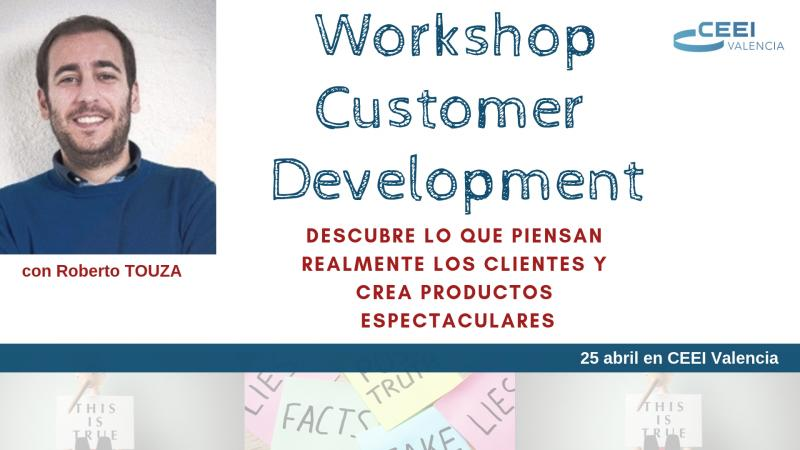 Workshop Customer Development con Roberto Touza, Abril 2019 Valencia