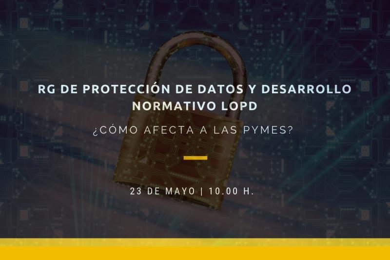 ¿Cómo afecta el RG Protección de datos a las pymes? Descúbrelo el jueves en CEEI Elche
