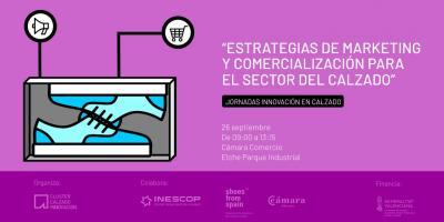 ESTRATEGIAS DE MARKETING Y COMERCIALIZACIÓN PARA EL SECTOR DEL CALZADO